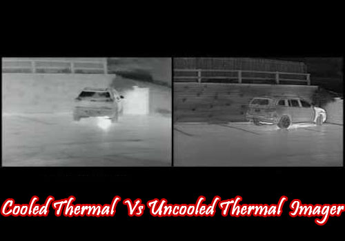 cooled-thermal-imager-vs-uncooled-thermal-imager