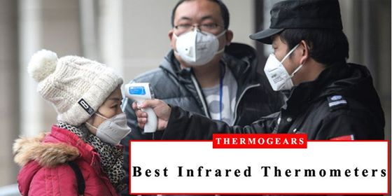 Top 10 Best Infrared Thermometers