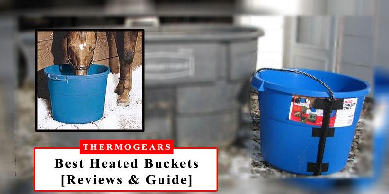 best-heated-buckets
