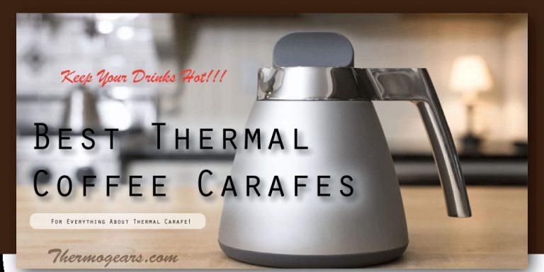 best thermal carafe