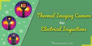 Thermal-Imaging-Camera-for-Electrical-Inspection
