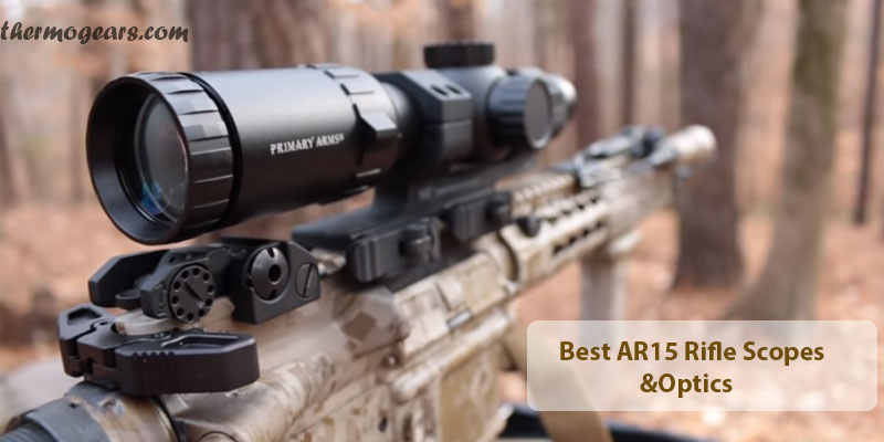 best AR 15 rifle scope