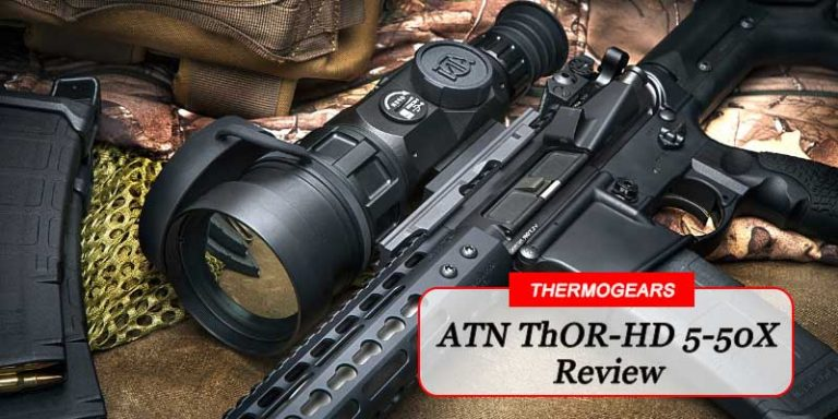 ATN ThOR HD 5 50X Thermal Scope Review