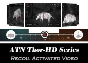 ATN Thor - Recoil Activated Video