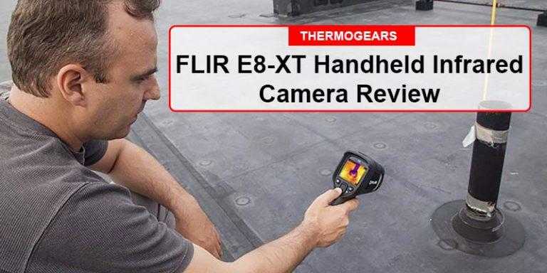 FLIR E8 XT Handheld Infrared Camera