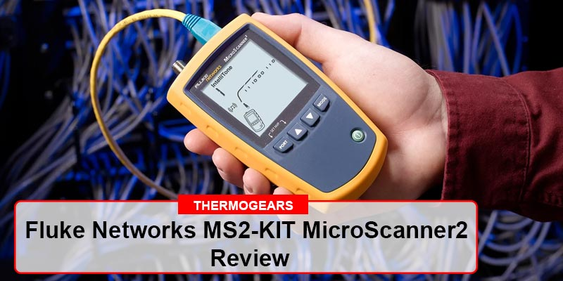 Fluke-Networks-MS2-KIT-MicroScanner2-Review