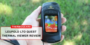 Leupold LTO Quest Thermal Viewer Review