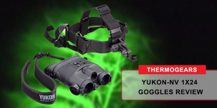 Yukon-NV 1x24 Goggles Review