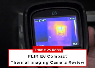 FLIR E6 Compact Thermal Imaging Camera Review