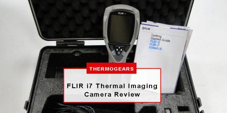 FLIR i7 Thermal Imaging Camera Review