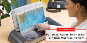 Fellowes Thermal Binding Machine