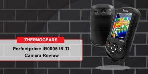 Perfectprime IR0005 IR TI Camera Review