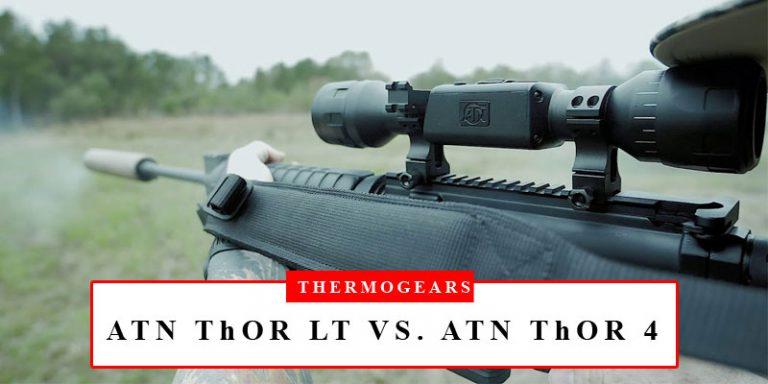 ATN ThOR LT VS ATN ThOR 4