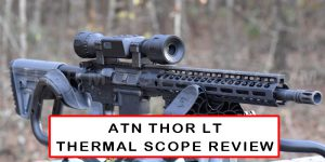 atn-thor-lt-thermal-scope-review