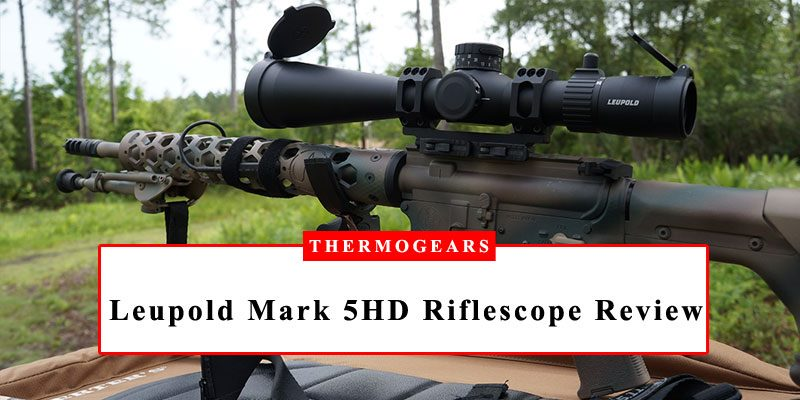 Leupold Mark 5HD Riflescope