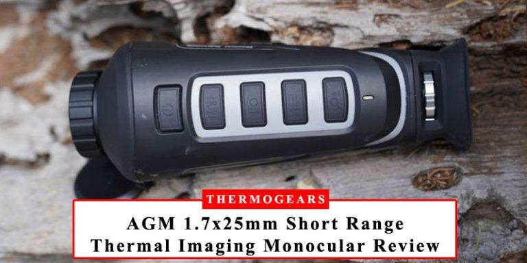 AGM 1.7x25mm Short Range Thermal Imaging Monocular Review