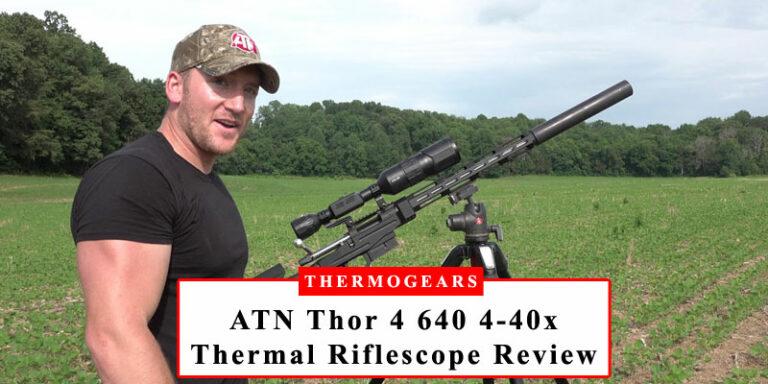 ATN Thor 4 640 4 40x Thermal Riflescope