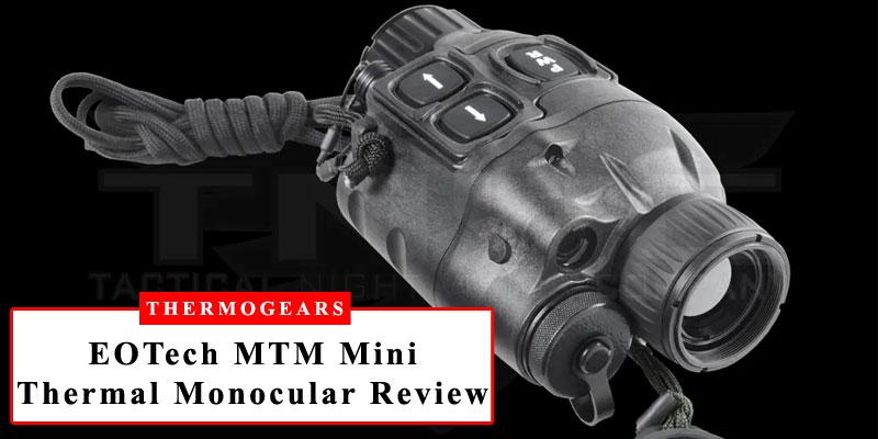 EOTech MTM Mini-Thermal Handheld Monocular