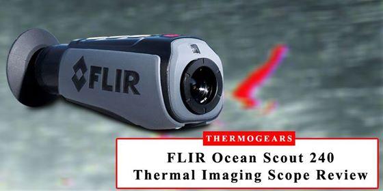 FLIR Ocean Scout 240 Scope