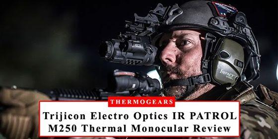 IR PATROL M250 Thermal Imaging Monocular
