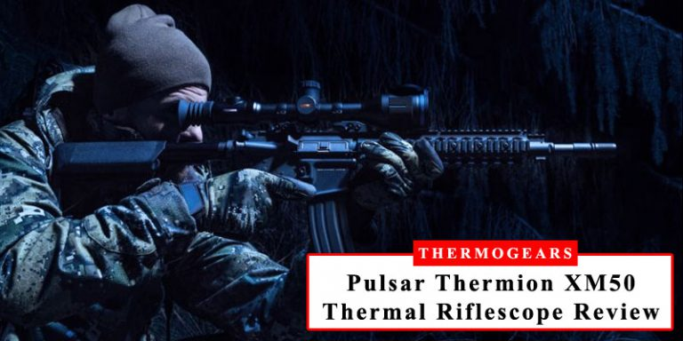 Pulsar-Thermion-XM50-Thermal-Riflescope-Review