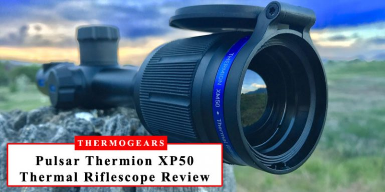 Pulsar Thermion XP50 Thermal Riflescope Review