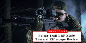 Pulsar-Trail-LRF-XQ50-Thermal-Riflescope