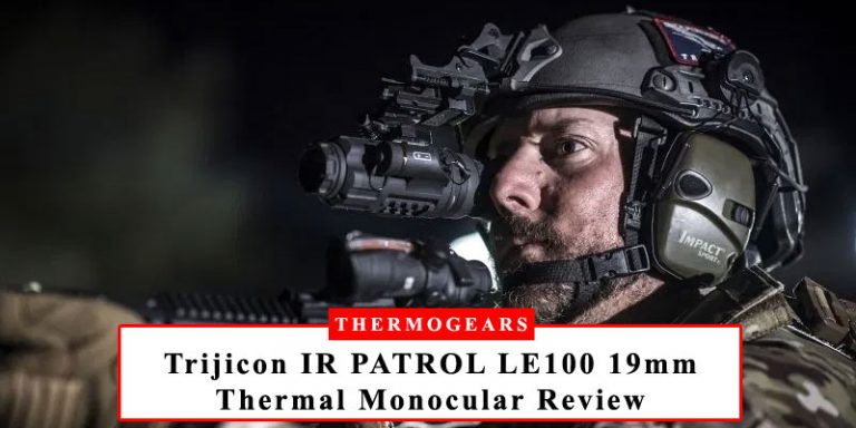 Trijicon-Electro-Optics-IR-PATROL-LE100-review