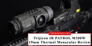 Trijicon-IR-PATROL-M300W-19mm-Thermal-Imaging-Monocular-Review