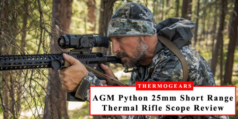 AGM Python 25mm Short Range Thermal Imaging Rifle Scope Review