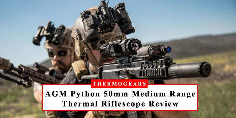 AGM Python Medium Range Thermal Imaging Rifle Scope