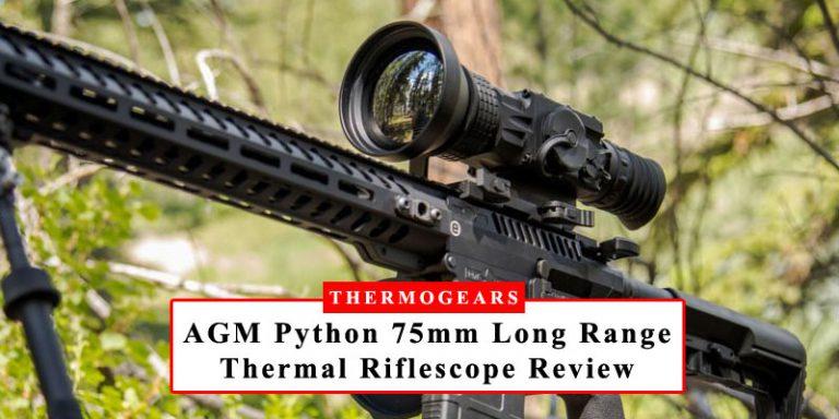 AGM Python Long Range Thermal Imaging Rifle Scope