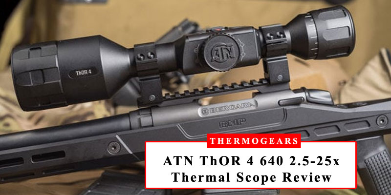 ATN-ThOR-4-640-2.5-25x-Thermal-Scope