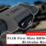 FLIR First Mate BHM 3XR NTSC Bi Ocular Heat Seeking Scope Review