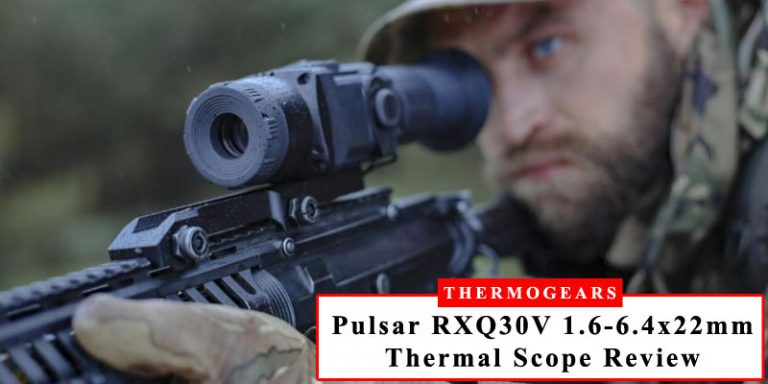 Pulsar-Core-RXQ30V-1.6-6.4x22mm-Thermal-Scope