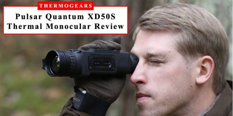 Pulsar Quantum XD50S Thermal Imaging Monocular Review