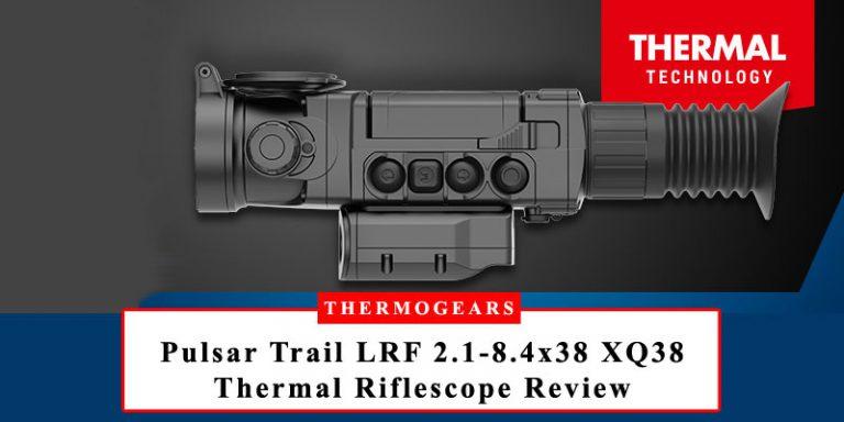 Pulsar-Trail-LRF-2.1-8.4x38-XQ38-Thermal-Riflescope