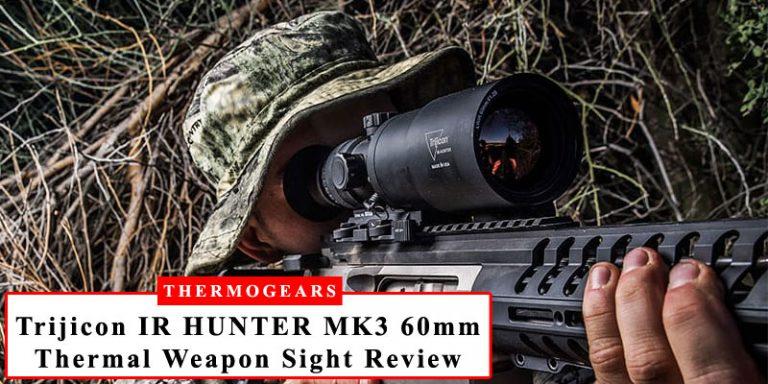 Trijicon IR HUNTER MK3 60mm Thermal Weapon Sight